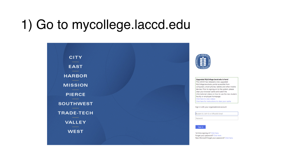 Visit mycollege.laccd.edu and log in